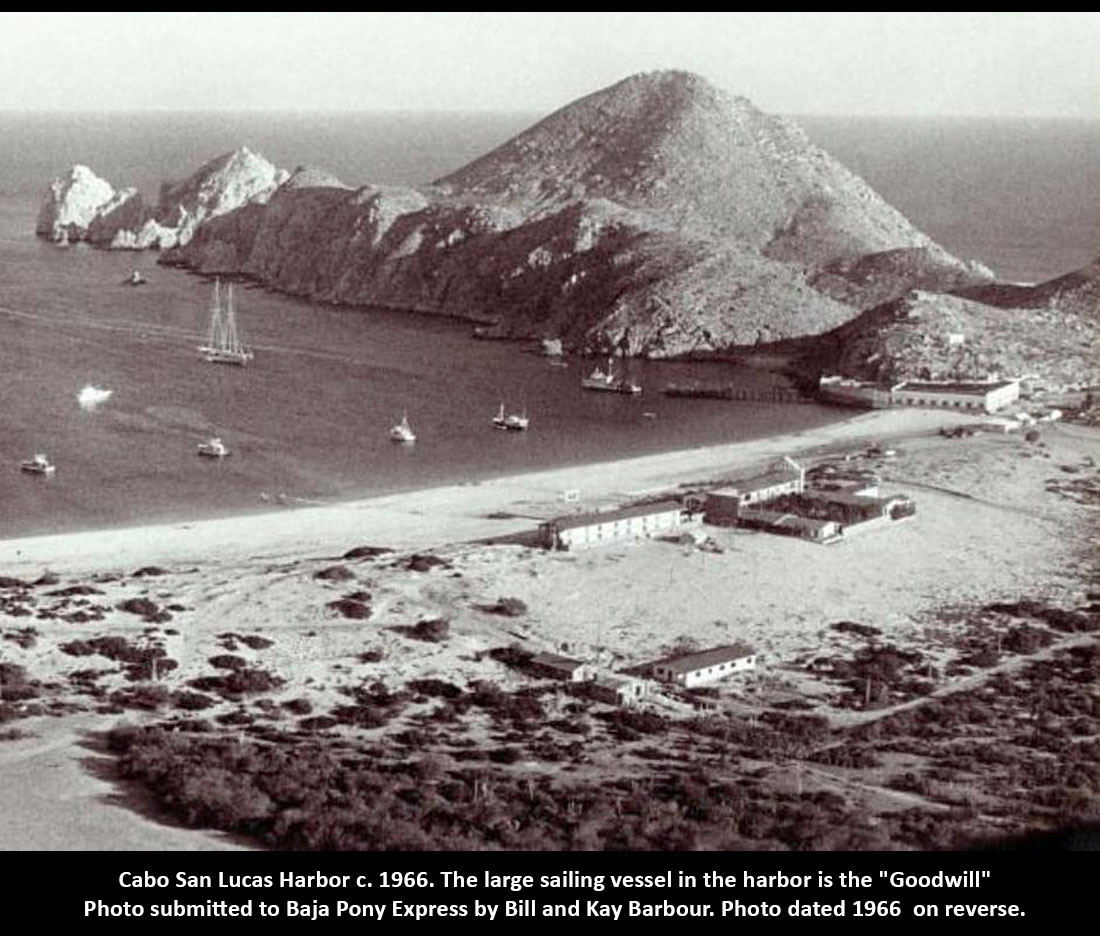 Cabo San Lucas Harbor. Baja Pony Express: PICTURE OF THE DAY sent in by Bill and Kay Barbour - dated on reverse 1966.