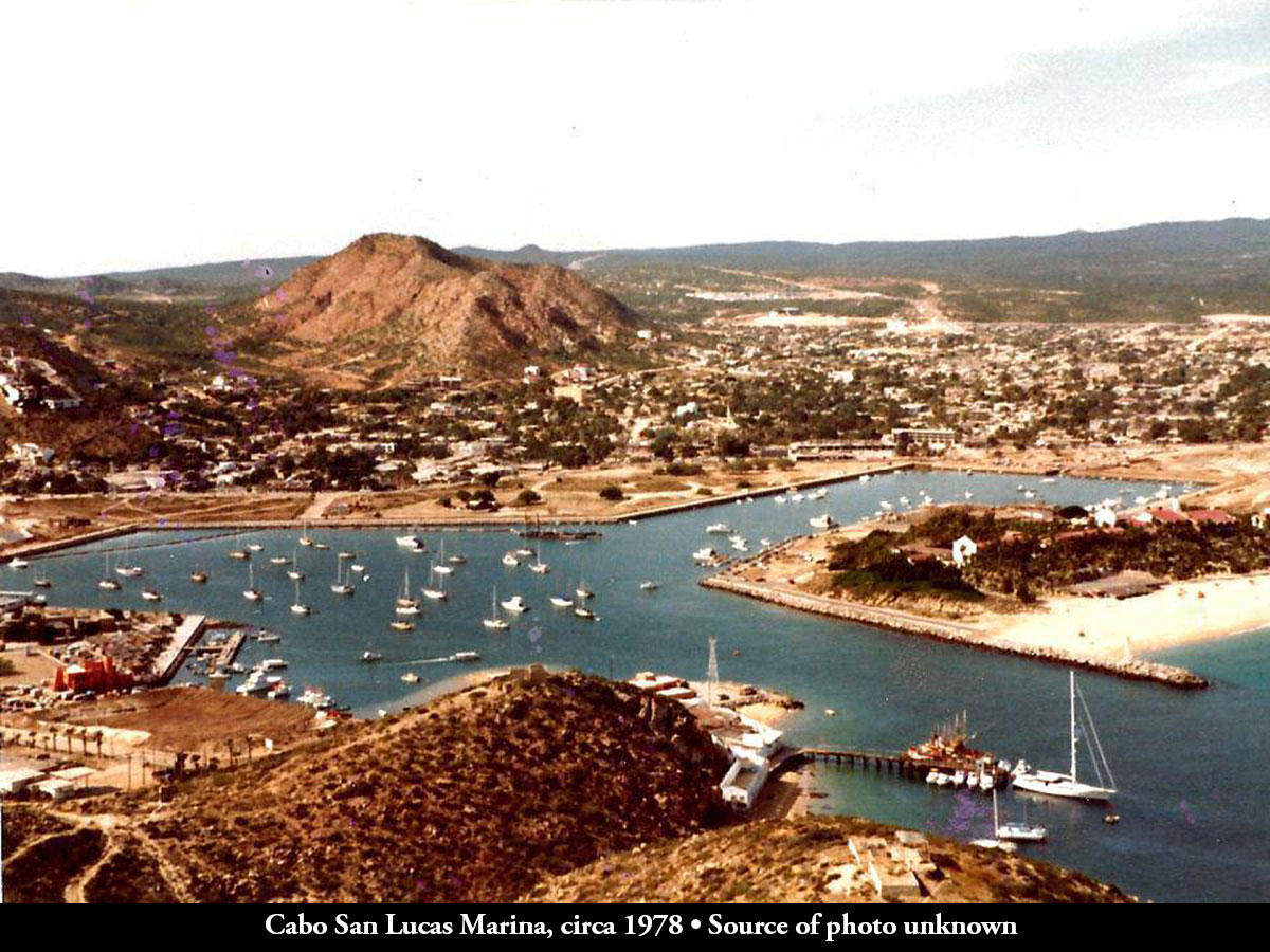 Cabo San Lucas Marina, circa 1978 • Source of photo unknown