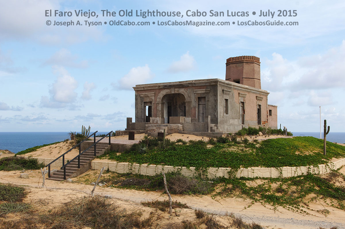 The Old Light House Cabo San Lucas