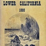 Exploration in Lower California  by J. Ross Browne.
