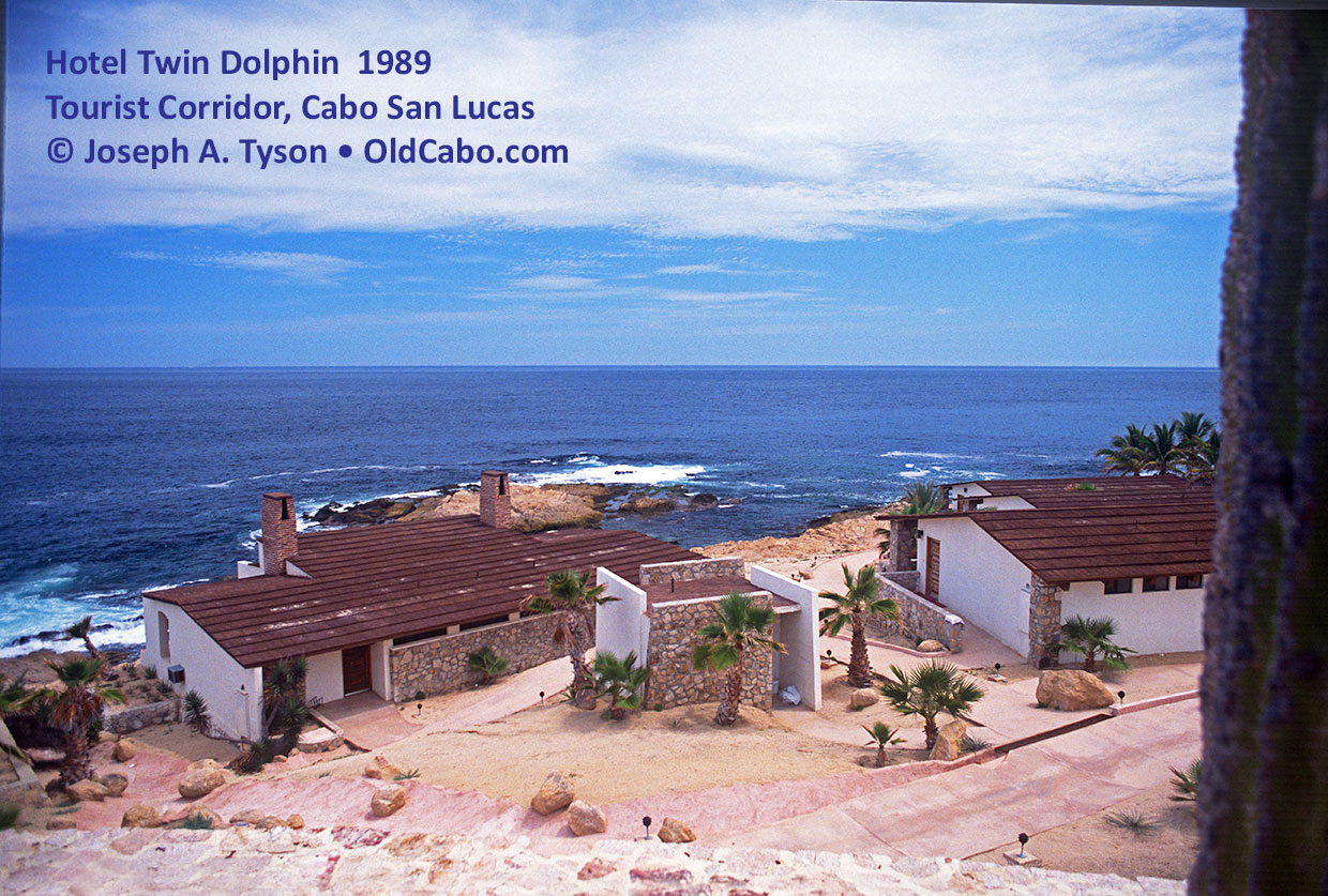 Hotel Twin Dolphin 1989 - Situated on the Tourist Corridor, Cabo San Lucas © Joseph A. Tyson • OldCabo.com