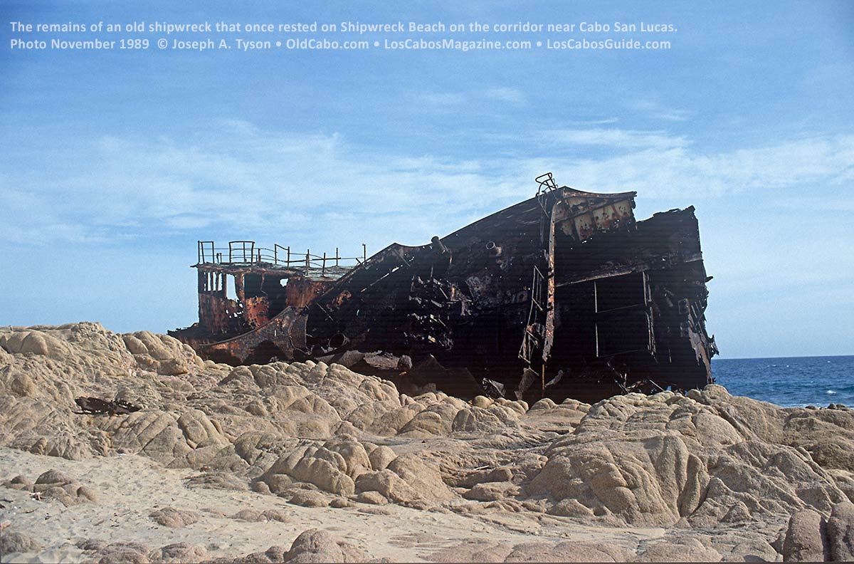 Old shipwreck on Playa Barco Varado on the Corridor in Cabo San Lucas. Photo taken November 1989 by Joseph A. Tyson