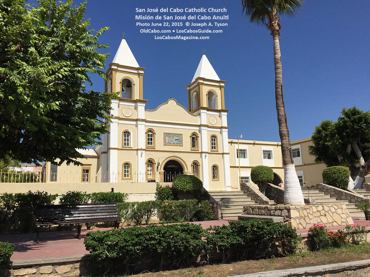 San José del Cabo Catholic Chruch • Misión de San José del Cabo Anuiti. Photo June 22, 2015