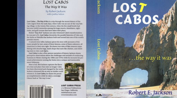 Lost Cabos … The Way It Was