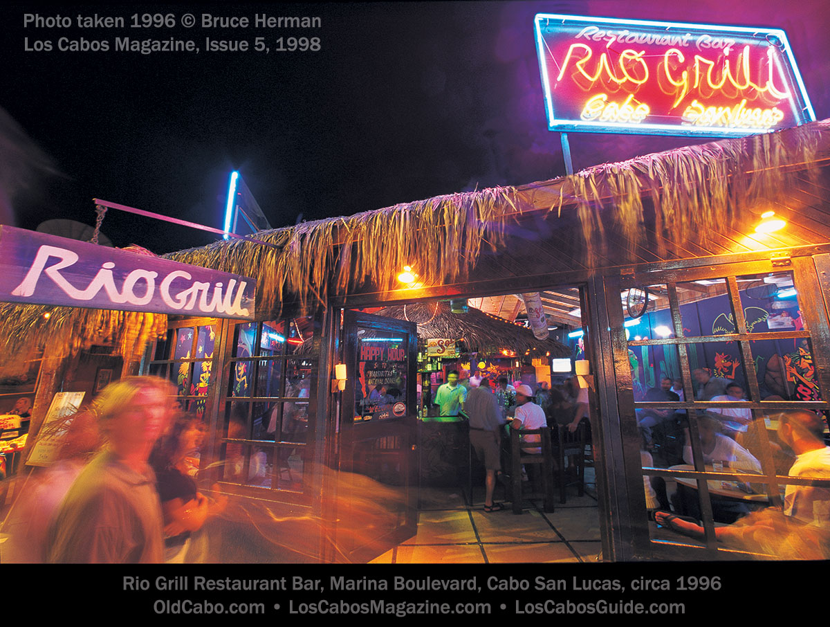Rio Grill Restaurant Bar, Marina Boulevard, Cabo San Lucas Lucas. Published in Los Cabos Magazine Issue 5, 1998. Photo taken 1996. © Bruce Herman
