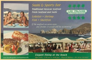 Advertisement for Las Palmas Restaurant that appeared in Los Cabos Magazine, Issue 9, 2004.