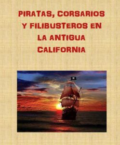 pirates-corsarios-filibusteros-antigua-california