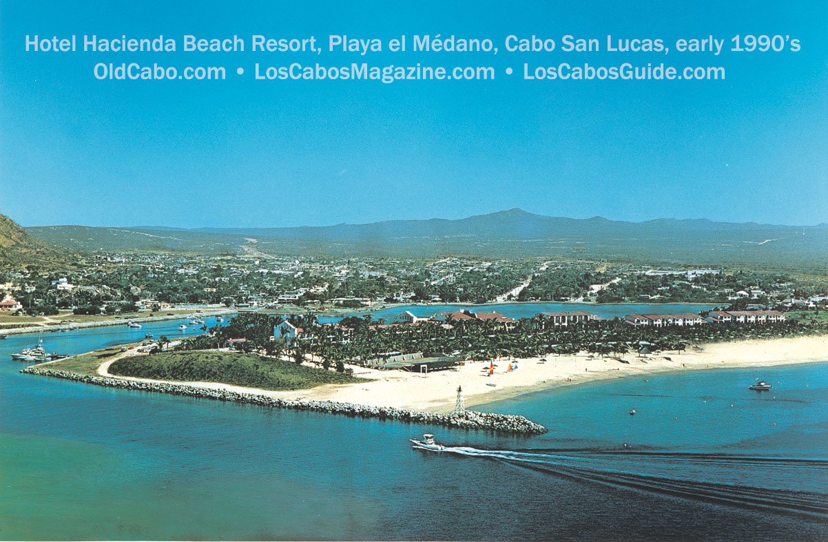 Hotel Hacienda Beach Resort Playa El Médano Cabo San Lucas Early 1990 S Published In Los Cabos Magazine Issue 5 1997